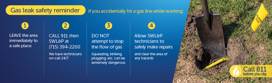 Gas leak safety reminder. Call 811 before you dig.